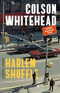 Harlem Shuffle - Whitehead, Colson