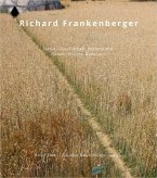 Richard Frankenberger - Natur.Gesellschaft.Widerstand   Nature.Society.Resistance