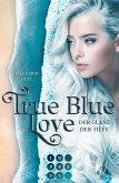 True Blue Love. Der Glanz der Tiefe