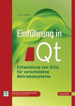 Einführung in Qt (eBook, PDF) - Lingott, Achim
