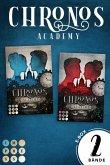 """Chronos Academy: Sammelband der packend-romantischen Fantasy-Dilogie """"Chronos Academy"""" (eBook, ePUB)"""