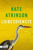Liebesdienste / Jackson Brodie Bd.2 (eBook, ePUB)