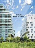 Good Vibrations: Clichy Batignolles: Lot E8 & Parc 1 (eBook, ePUB)