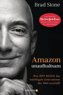 Amazon unaufhaltsam - Stone, Brad