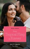 From Tropical Fling To Forever (Mills & Boon True Love) (How to Make a Wedding, Book 2) (eBook, ePUB)