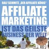 Affiliate Marketing ist das geilste Business der Welt (MP3-Download)