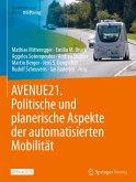 AVENUE21. Politische und planerische Aspekte der automatisierten Mobilität