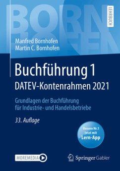 Buchführung 1 DATEV-Kontenrahmen 2021 - Bornhofen, Manfred;Bornhofen, Martin C.