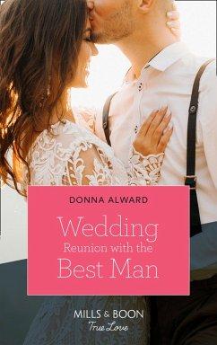 Wedding Reunion With The Best Man (Mills & Boon True Love) (Heirs to an Empire, Book 3) (eBook, ePUB) - Alward, Donna