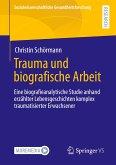 Trauma und biografische Arbeit