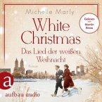 White Christmas - Das Lied der weißen Weihnacht (Ungekürzt) (MP3-Download)