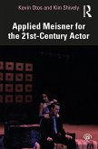 Applied Meisner for the 21st-Century Actor (eBook, ePUB)