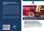 Legalität von Bitcoin unter islamischen und internationalen Gesetzen