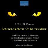 Lebensansichten des Katers Murr: (MP3-Download)