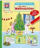 WAS IST WAS Kindergarten Malen Rätseln Stickern Wir feiern Weihnachten