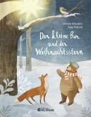 Der kleine Bär und der Weihnachtsstern - Geschenkbuchausgabe