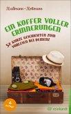 Ein Koffer voller Erinnerungen (eBook, ePUB)
