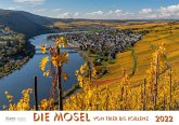 Mosel von Trier bis Koblenz 2022 Bildkalender A4 quer, spiralgebunden