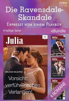 Die Ravensdale-Skandale - Erpresst von einem Playboy (4-teilige Serie) (eBook, ePUB) - Milburne, Melanie