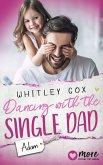 Dancing with the Single Dad - Adam (eBook, ePUB)