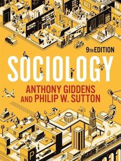 Sociology (eBook, ePUB) - Giddens, Anthony; Sutton, Philip W.