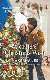 A Child's Christmas Wish (eBook, ePUB)