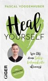 Heal Yourself (eBook, ePUB)