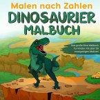 Malen nach Zahlen Dinosaurier Malbuch