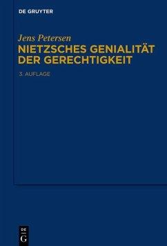 Nietzsches Genialität der Gerechtigkeit (eBook, ePUB) - Petersen, Jens