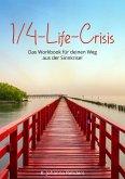 Quarterlife-Crisis – Das Workbook für deinen Weg aus der Sinnkrise! (eBook, ePUB)