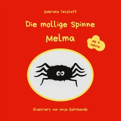 Die mollige Spinne Melma