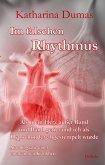 Im falschen Rhythmus - Als mein Herz außer Rand und Band geriet und ich als Hypochonder abgestempelt wurde - Autobiografie einer unerkannten Krankheit (eBook, ePUB)