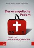 Der evangelische Patient (eBook, ePUB)
