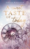 A Sweet Taste of Today (eBook, ePUB)