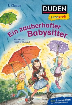 Duden Leseprofi - Ein zauberhafter Babysitter, 1. Klasse (Mängelexemplar) - Fischer-Hunold, Alexandra