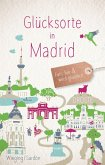 Glücksorte in Madrid