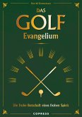 Das Golf Evangelium