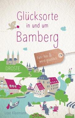 Glücksorte in und um Bamberg - Kleemann, Lore