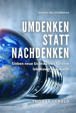 Umdenken statt Nachdenken (eBook, ePUB) - Herold, Thomas