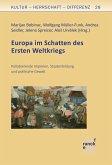 Europa im Schatten des Ersten Weltkriegs (eBook, ePUB)