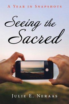 Seeing the Sacred (eBook, ePUB)