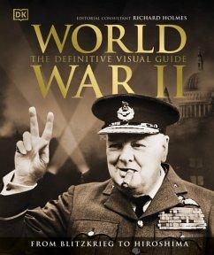 World War II The Definitive Visual Guide - DK