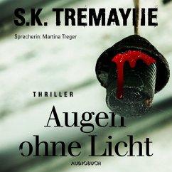 Augen ohne Licht (ungekürzt) (MP3-Download) - Tremayne, S. K.