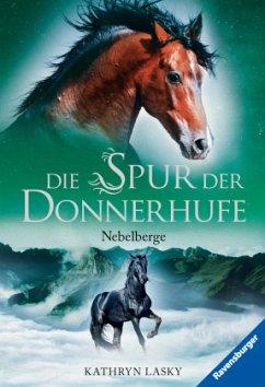 Nebelberge / Die Spur der Donnerhufe Bd.3 (Mängelexemplar) - Lasky, Kathryn