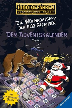 Der Adventskalender - Die Weihnachtsapp der 1000 Gefahren (Mängelexemplar) - THiLO