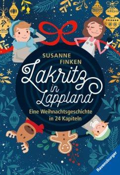 Lakritz in Lappland - Eine Weihnachtsgeschichte in 24 Kapiteln (Mängelexemplar) - Finken, Susanne