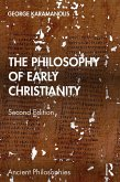 The Philosophy of Early Christianity (eBook, ePUB)