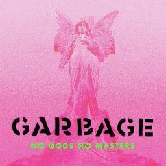 No Gods No Masters - Garbage