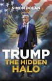 Trump the Hidden Halo: The Hidden Halo