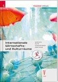 Internationale Wirtschafts- und Kulturräume V HAK